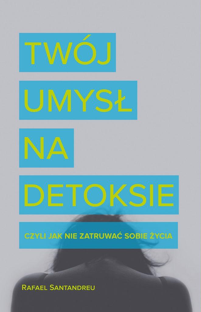 OKLADKA_twoj_umysl_na_detoksie_okladka